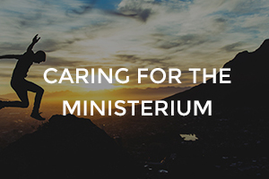 Caring for the Ministerium