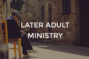 Later Adult Ministry