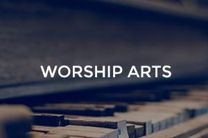 Worship Arts