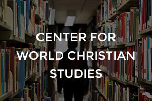 Center for World Christian Studies